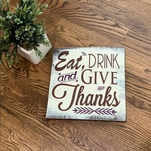 Eat Drink And Give Thanks Sign Decor